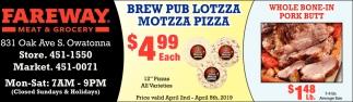 Brew Pub Lotzza Motzza Pizza $4.99