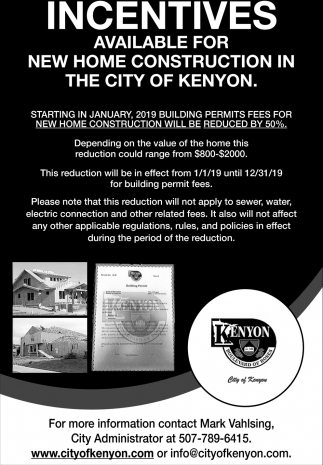 Incentives available for new home construction in the City of Kenyon, City Of Kenyon, Kenyon, MN