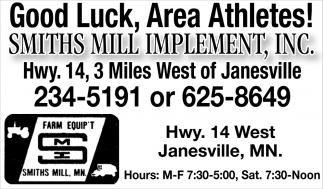 Good Luck, Area Athletes!, Smiths Mill Implement, Inc, Janesville, MN