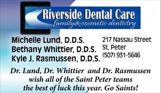 Michelle Lund, D.D.S. - Bethany Whittier, D.D.S - Kyle J. Rasmussen, D.D.S.