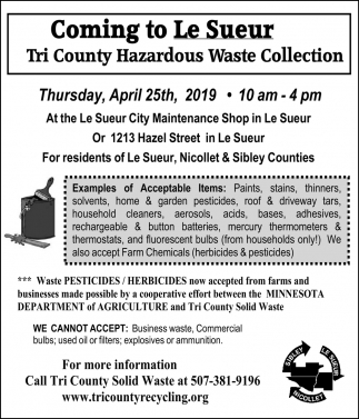 Coming to Le Sueur - Tri County Hazardous Waste Collection