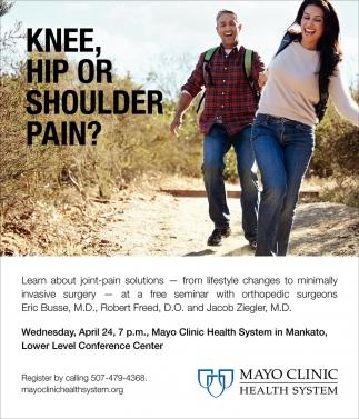 Knee, hip or shoulder pain?