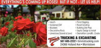 Everything's coming up roses! But if not - Let us help!