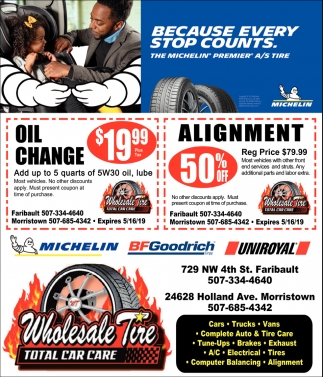 Oil Change $19.99 / Alignment 50% Off, Wholesale Tire, Morristown, MN
