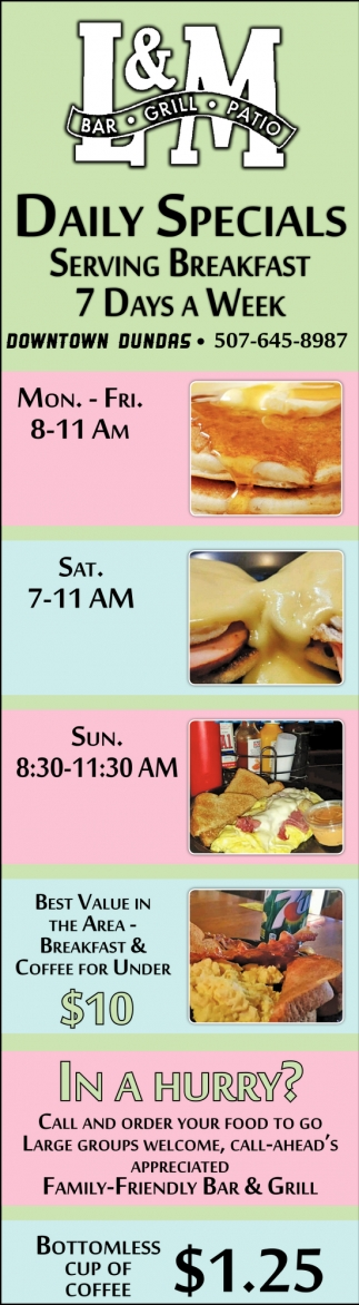 Daily Specials - Serving Breakfast 7 Days a Week