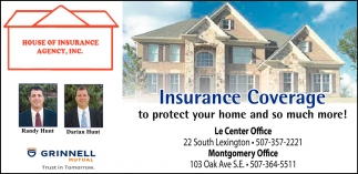 Insurance Coverage to protect your home and so much more!