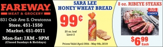 Sara Lee Honey Wheat Bread 99 ¢