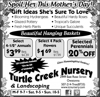 Spoil Her This Mother's Day!, Turtle Creek Nursery, Owatonna, MN