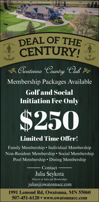 Deal of the Century!, Owatonna Country Club, Owatonna, MN