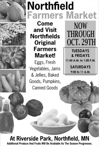 Come and Visit Northfields Original Farmers Market!