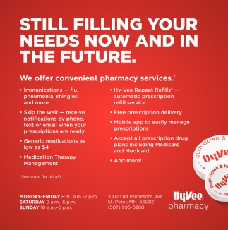 Still filling your needs now and in the future