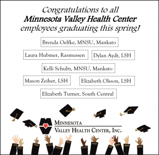 Congratulations to all Minnesota Valley Health Center employees graduating this spring!