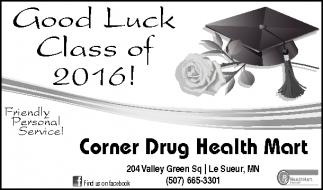 Good Luck Class of 2016!