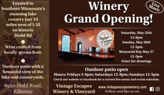 Winery Grand Opening