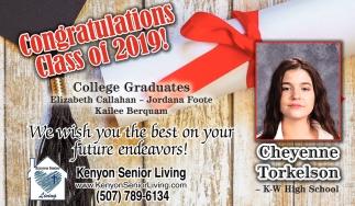 Congratulations Class of 2019 - Elizabeth Callahan,  Jordana Foote, Kailee Berquam - Cheyenne Torkelson