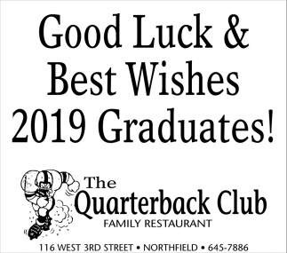 Good Luck & Best Wishes 2019 Graduates!