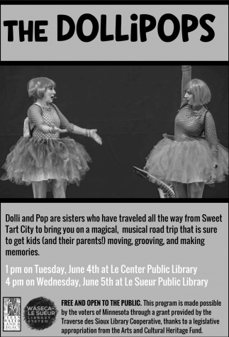 The Dollipops, Waseca Le Sueur Regional Library System, Le Center, MN