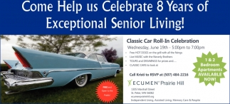 Come Help us Celebrate 8 Years of Exceptional Senior Living!