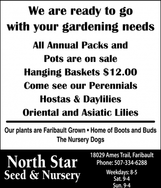 We are ready to go with your gardening needs