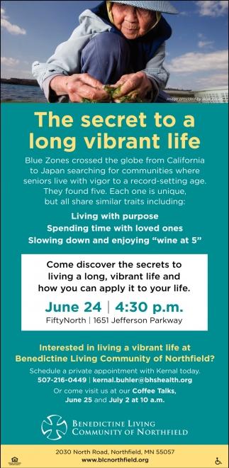 The secret to a long vibrant life