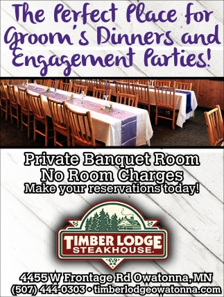 The Perfect Place for Groom's Dinner and Engagement Parties!