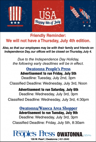 Friendly Reminder: We will not have a Thursday, July 4th edition