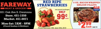 Red Ripe Strawberries 99¢