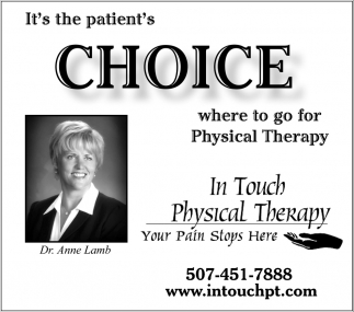 It's the patients Choice where to go for Physical Therapy