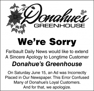 We're Sorry ~ Faribault Daily News would like to extend a Sincere Apology to Longtime Customer