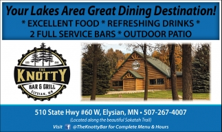 Your Lakes Area Great Dining Destination!