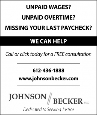 Unpaid Wages? Unpaid Overtime? Missing Your Past Paycheck?