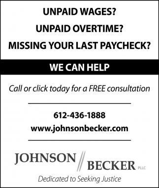Unpaid Wages? - Unpaid Overtime? Missing Your Last Paycheck?