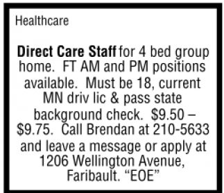 Direct Care Staff for 4 bed group home.