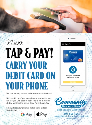 Tap & Pay! Carry your debit card on your phone