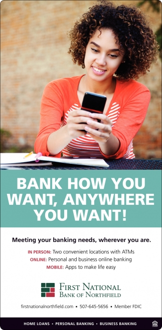 Bank how you want, anywhere you want!