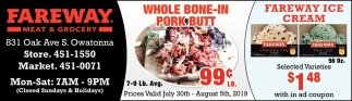 Whole Bone-In Pork Butt 99¢