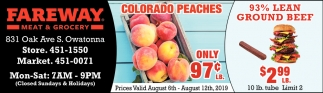 Colorado Peaches Only 97¢ Lb