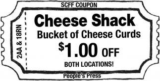 SCFF Coupon - Cheese Shack Bucket of Cheese Curds $1.00 off