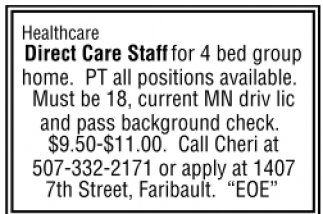 Healthcare Direct Care Staff for 4 bed group home.