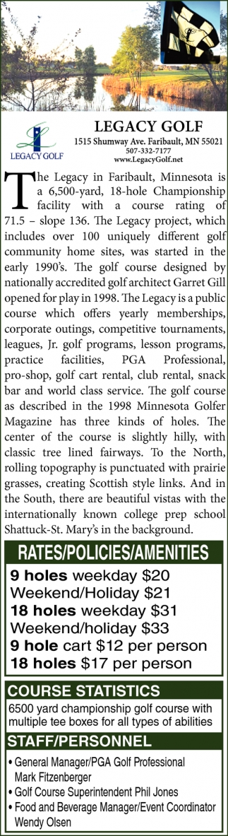 The golf course designed by nationally accredited golf architect Garret Gill opened for play in 1998