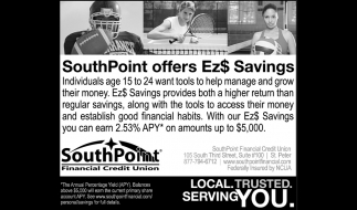 SouthPoint offers Ez$ Savings Individuals age 15 to 24 want tools to help manage and grow their money