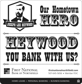 Heywood you bank with us?