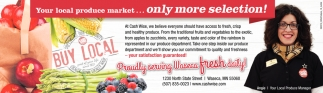 Your local produce market... only more selection!