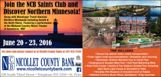 Join the NCB Saints Club and Discover Northern Minnesota!