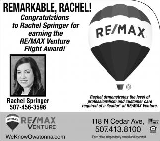 Congratulations  to Rachel Springer for earning the RE/MAX Venture Flight Award!