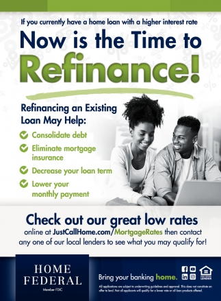 Now is the Time to Refinance!