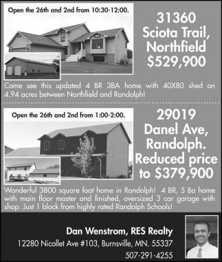Open House: 31360 Sciota Trail, Northfield | 29019 Danel Ave, Randolph