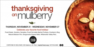 Thanksgiving on Mulberry - November 21 & 27