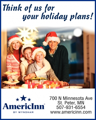 Think of us for your holiday plans!