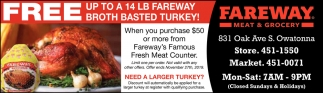 Free Up ro a 14 Lb Fareway Broth Basted Turkey!